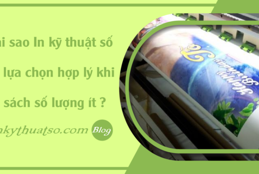 faq-tai-sao-in-ky-thuat-so-la-lua-chon-hop-li-khi-in-sach-so-luong-it